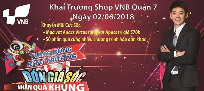 Cửa Hàng Cầu Lông VNB Quận 7 Khai Trương Với Nhiều Ưu Đãi Sốc